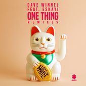 One Thing (Remixes) by Dave Winnel