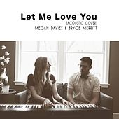 Let Me Love You by Megan Davies