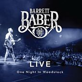 One Night in Woodstock (Live) by Barrett Baber