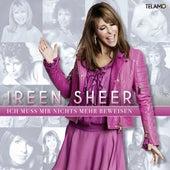 Ich muss mir nichts mehr beweisen von Ireen Sheer