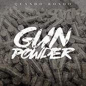 Gun Powder by Quando Rondo