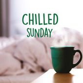 Chilled Sunday by Various Artists