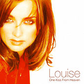 One Kiss From Heaven de Louise