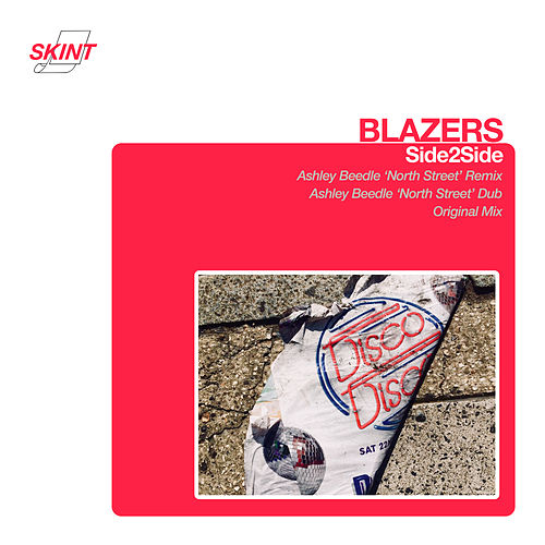 Side2Side (Ashley Beedle North Street Remix) by Blazers