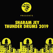Thunder Drums 2019 by Sharam Jey
