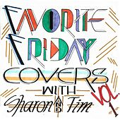 Favorite Friday Covers, Vol. 1 de Sharon and Tim