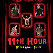 Songs About Stuff de 11th Hour