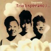 Segundo Trio Esperanca de Trio Esperanca