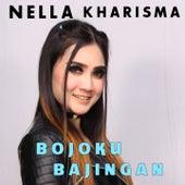 Bojoku Bajingan by Nella Kharisma
