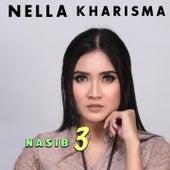 Nasib 3 by Nella Kharisma