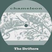 Chameleon de The Drifters