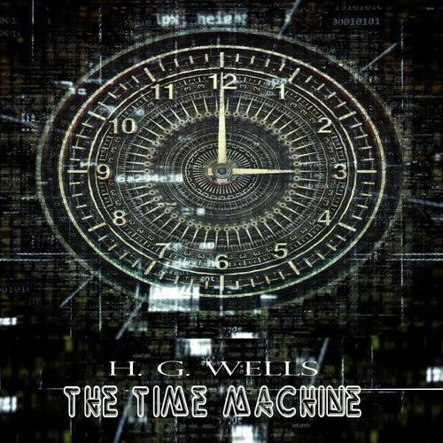 H.G.Wells:The Time Machine (YonaBooks) von H.G. Wells