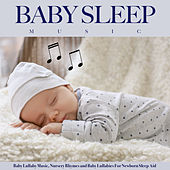 Baby Sleep Music: Baby Lullaby Music, Nursery Rhymes and Baby Lullabies For Newborn Sleep Aid de Baby Music Experience