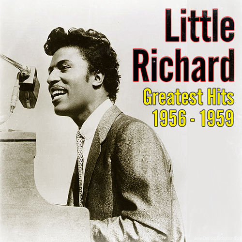 Greatest Hits 1956 - 1959 by Little Richard