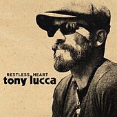 Restless Heart de Tony Lucca
