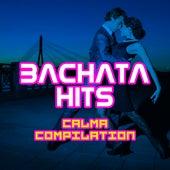 Bachata Hits - Calma Compilation von Various Artists