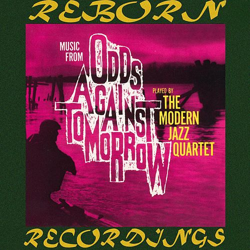 Odds Against Tomorrow (HD Remastered) de Modern Jazz Quartet