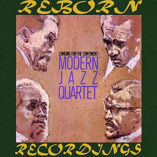 Longing for the Continent (HD Remastered) de Modern Jazz Quartet