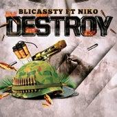 Destroy de Blicassty
