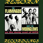 The Flamingos Meet the Moonglows on the Dusty Road of Hits (HD Remastered) by The Flamingos
