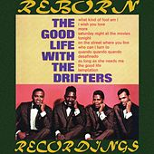 The Good Life With The Drifters (HD Remastered) de The Drifters