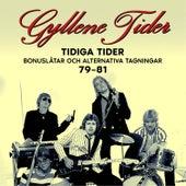 Tidiga Tider: Bonuslåtar och alternativa versioner 79-81 de Gyllene Tider