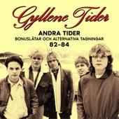 Andra Tider: Bonuslåtar och alternativa versioner 82-84 by Various Artists