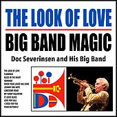 The Look of Love : Big Band Magic by Doc Severinsen