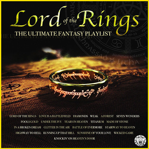 Lord Of The Rings - The Ultimate Fantasy Playlist von Various Artists