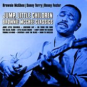 Jump,Little Children : Brownie McGhee Classics by Brownie McGhee