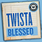 Blessed von Twista
