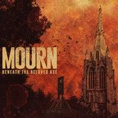 Beneath the Beloved Axe de Mourn