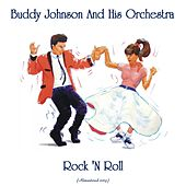Rock 'N Roll (Remastered 2019) de Buddy Johnson