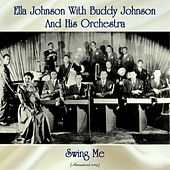 Swing Me (Remastered 2019) by Ella Johnson
