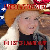 American Country: The Best of Luanne Hunt by Luanne Hunt