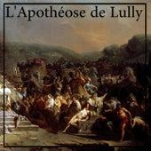 L'Apothéose de Lully by David Ennarqua