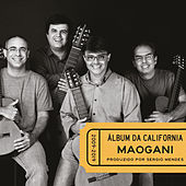 Álbum da Califórnia von Quarteto Maogani