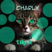 Like It de Charly