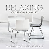 Relaxing Classical Playlist: Therapeutic Music Sessions von Various Artists
