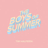 The Boys of Summer de Tim Halperin