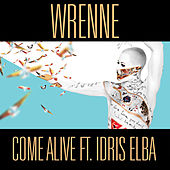 Come Alive by Wrenne