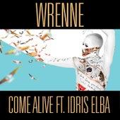 Come Alive von Wrenne