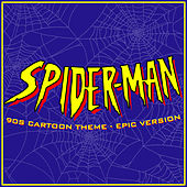 Spider-Man '90s Cartoon Main Theme (Epic Version) de L'orchestra Cinematique