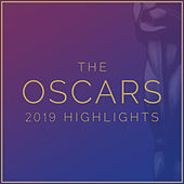 The Oscars 2019 Highlights van Various Artists
