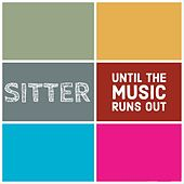 Until the Music Runs Out de Sitter