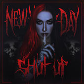 Shut Up by New Years Day
