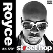 Street Hop by Royce Da 5'9