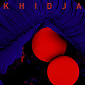 I Can Never Relax de Khidja