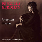 Forgotten Dreams by Priscilla Herdman