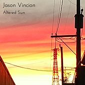 Altered Sun by Jason Vincion
